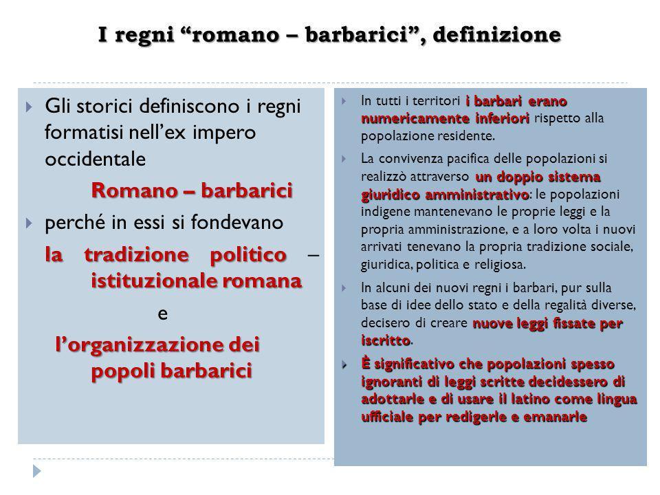 I regni romano – barbarici , definizione