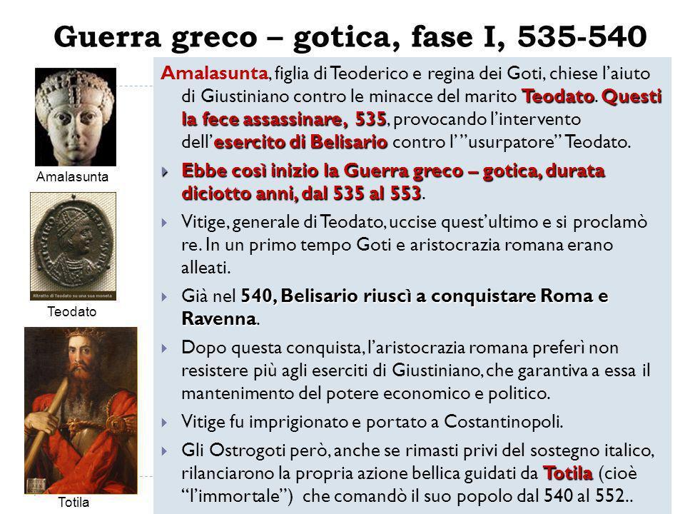 Guerra greco – gotica, fase I, 535-540