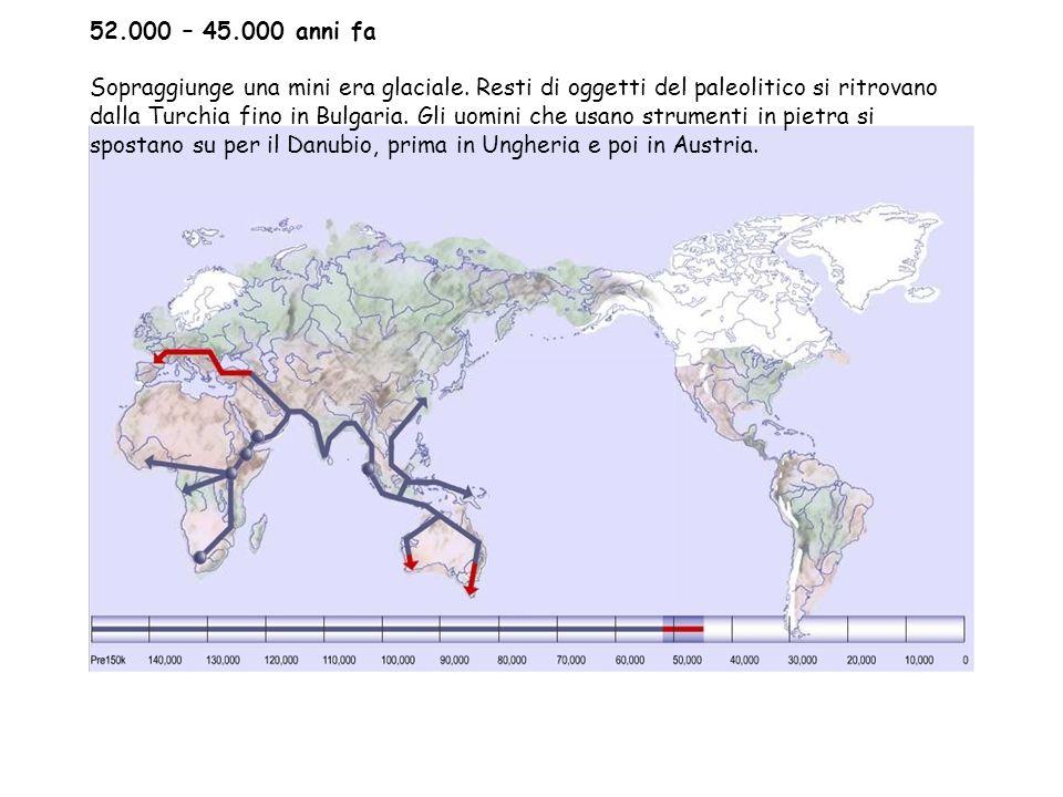 52.000 – 45.000 anni fa