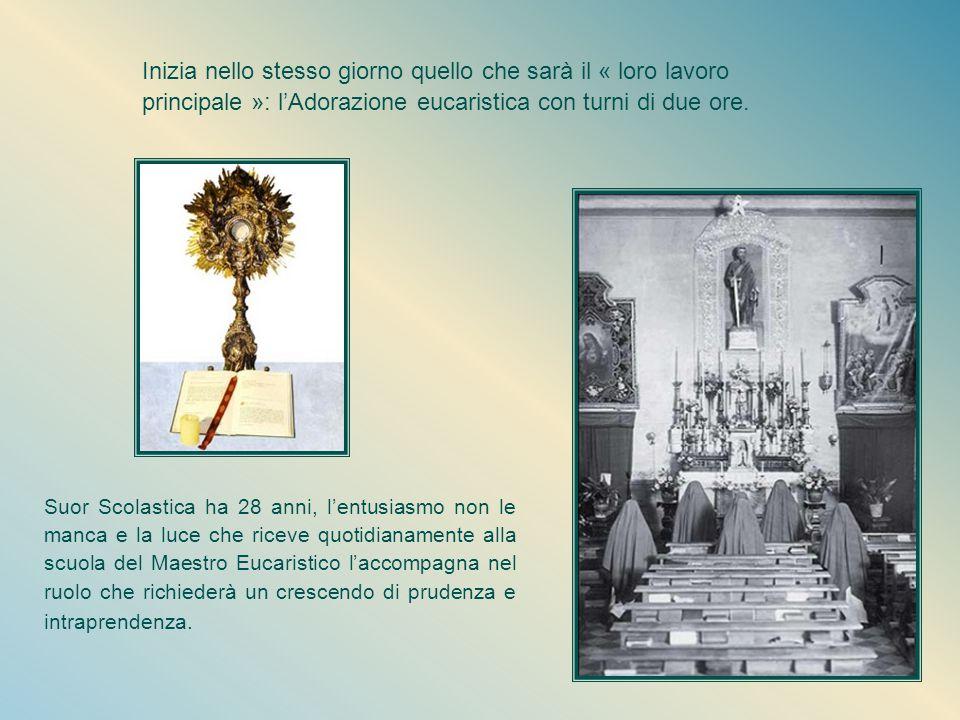 Inizia nello stesso giorno quello che sarà il « loro lavoro principale »: l'Adorazione eucaristica con turni di due ore.