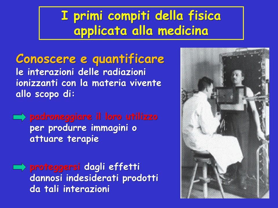 I primi compiti della fisica applicata alla medicina