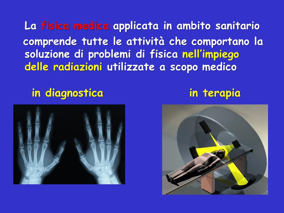 La fisica medica applicata in ambito sanitario