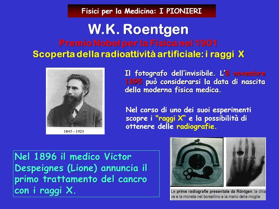 W.K. Roentgen Premio Nobel per la Fisica nel 1901