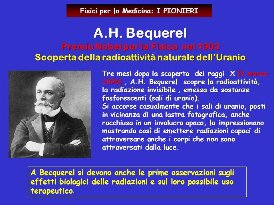 A.H. Bequerel Premio Nobel per la Fisica nel 1903