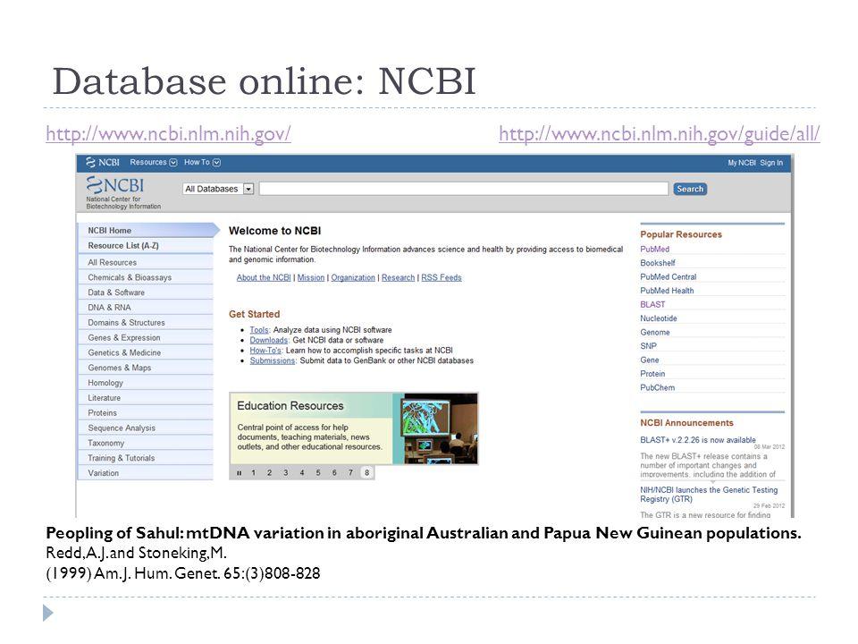 Database online: NCBI http://www.ncbi.nlm.nih.gov/