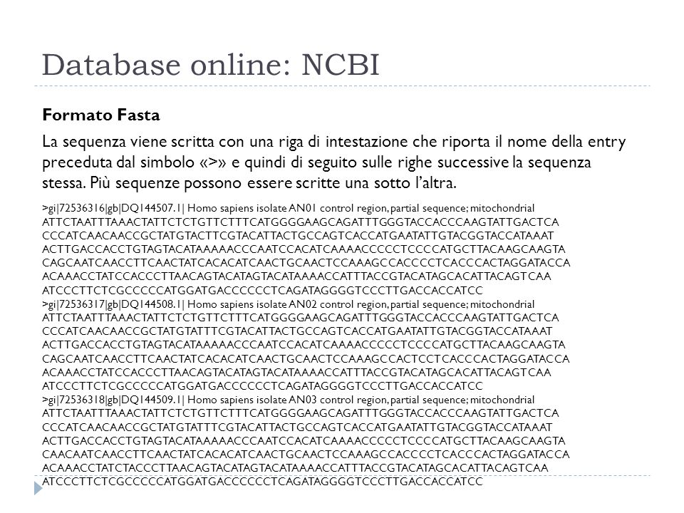 Database online: NCBI Formato Fasta