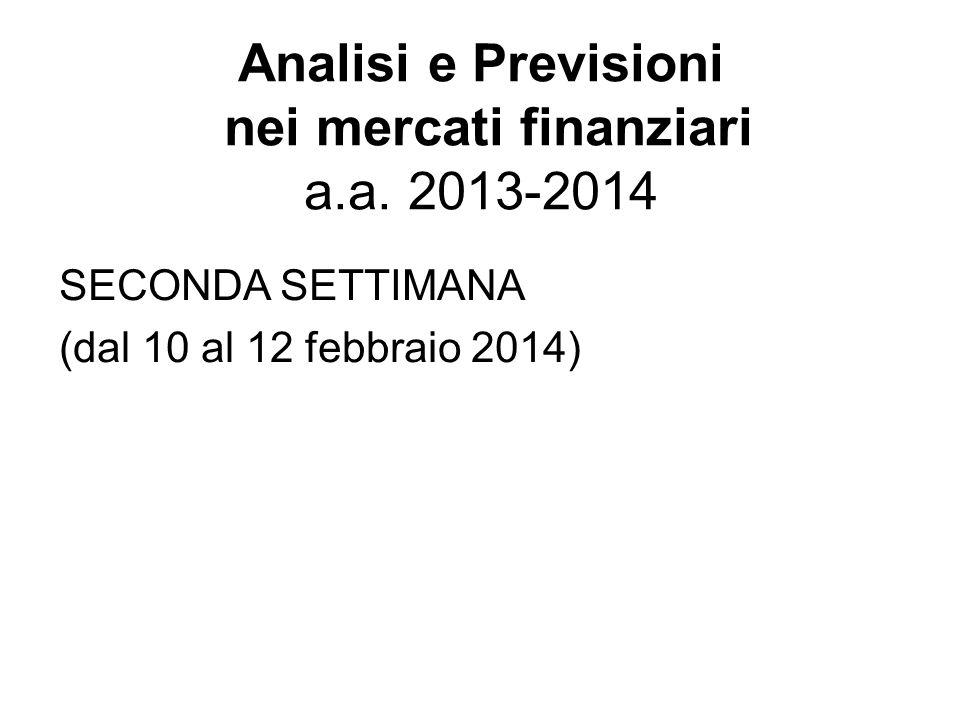 Analisi e Previsioni nei mercati finanziari a.a. 2013-2014