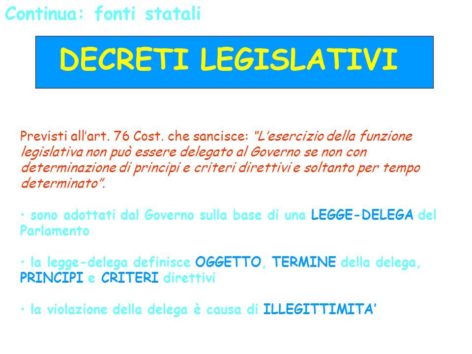 DECRETI LEGISLATIVI Continua: fonti statali