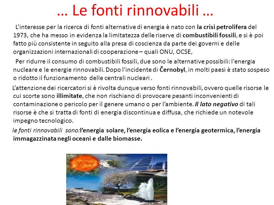 … Le fonti rinnovabili …