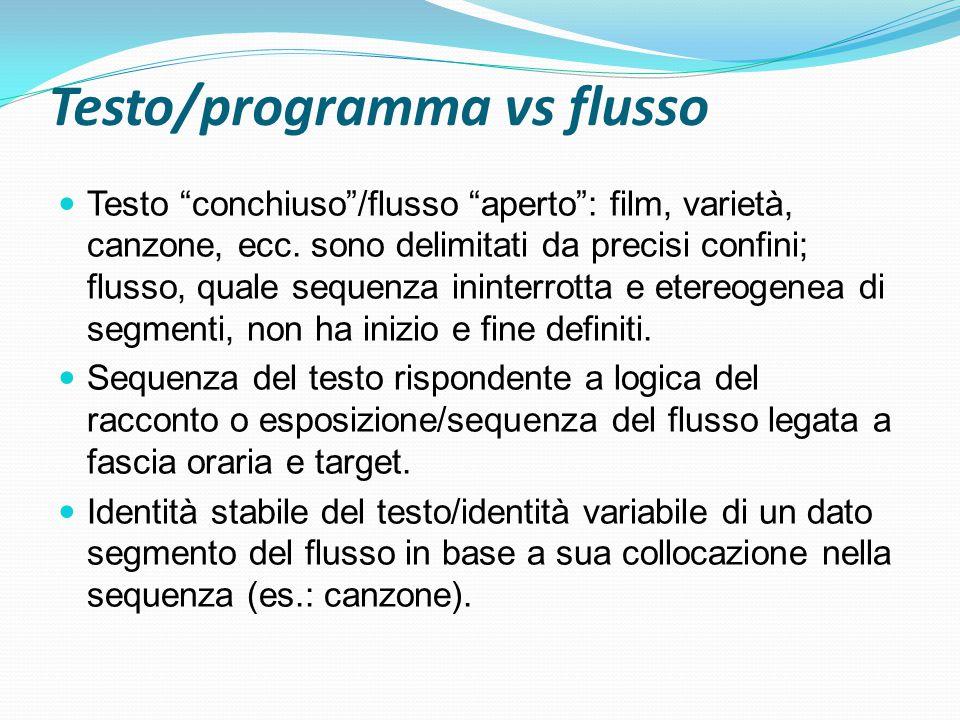 Testo/programma vs flusso