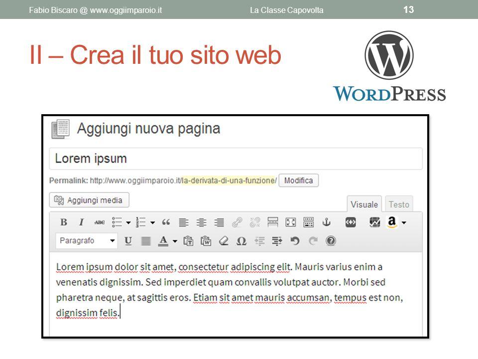 II – Crea il tuo sito web Fabio Biscaro @ www.oggiimparoio.it