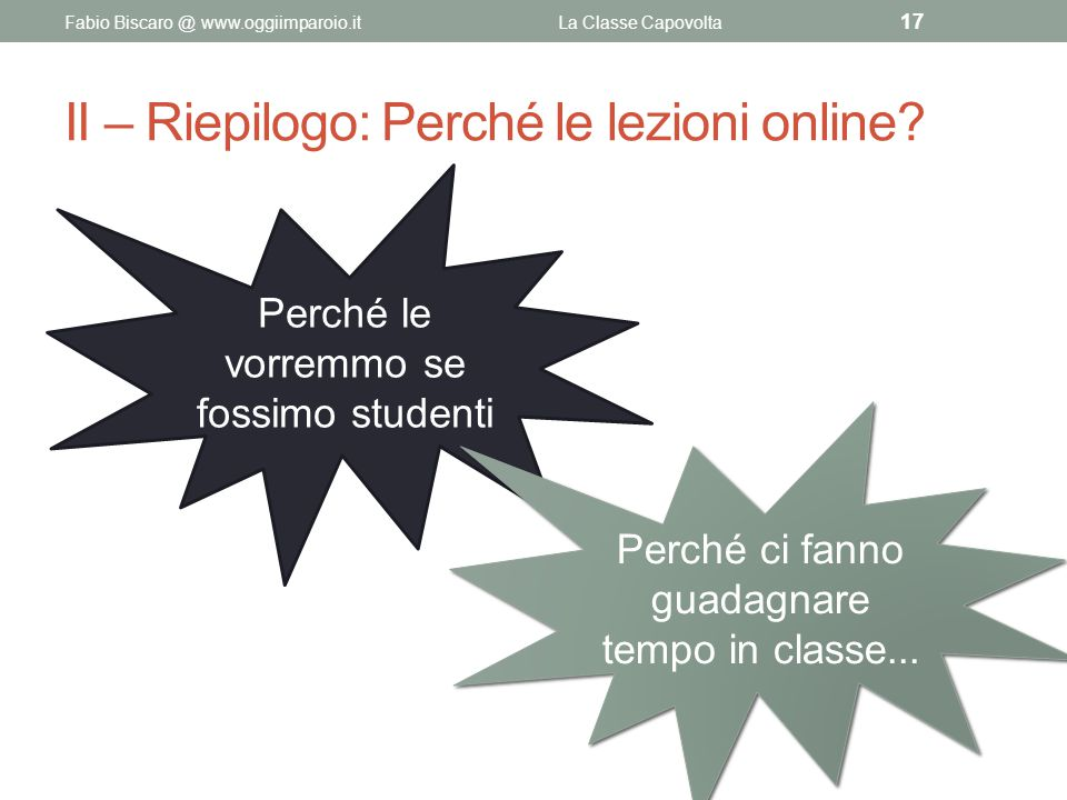 II – Riepilogo: Perché le lezioni online