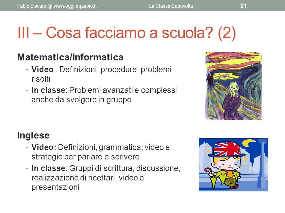 III – Cosa facciamo a scuola (2)