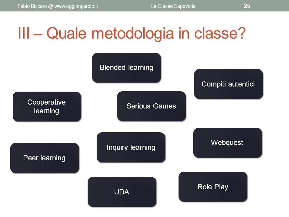 III – Quale metodologia in classe
