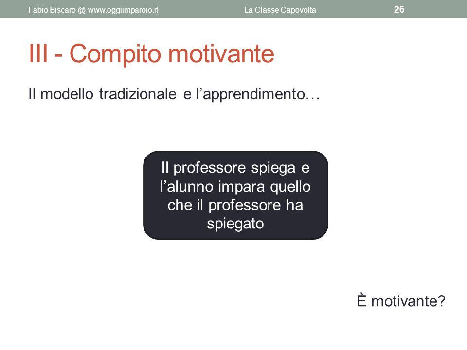 III - Compito motivante