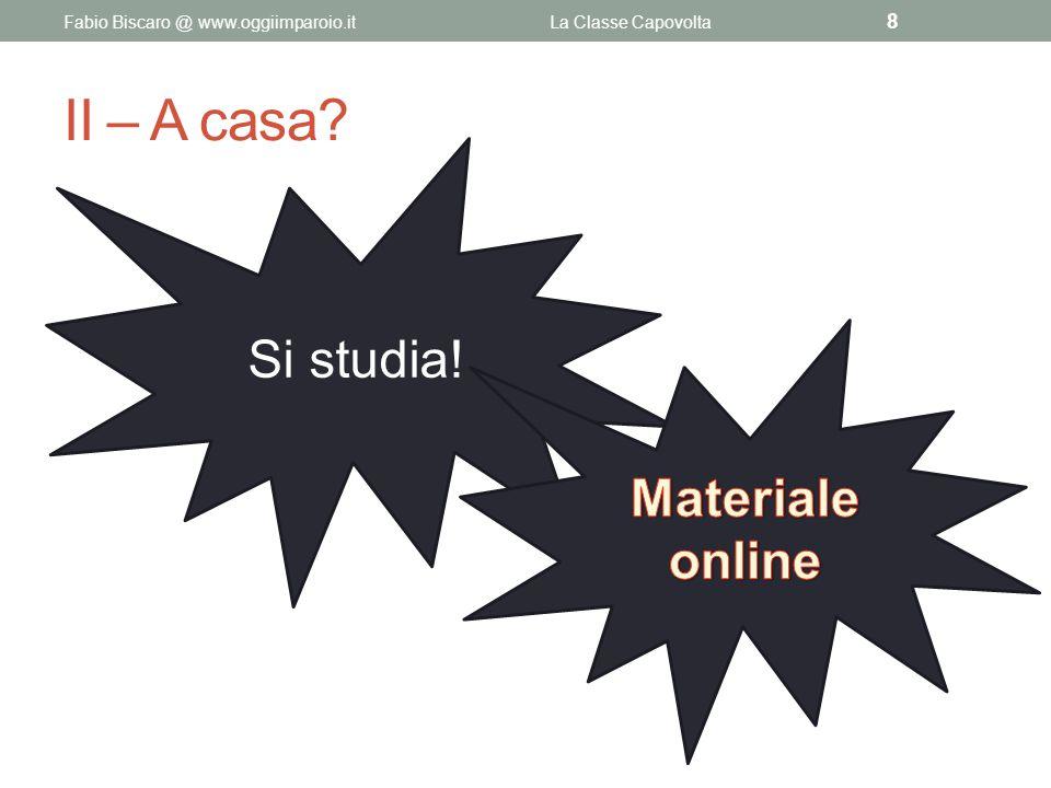 II – A casa Si studia! Materiale online