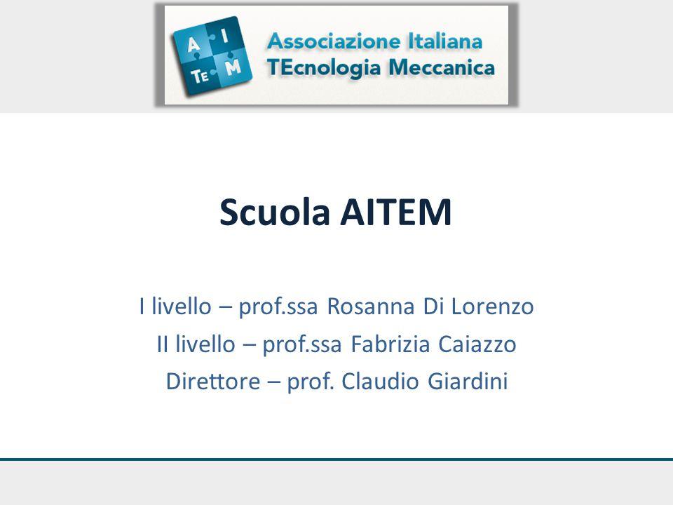 Scuola AITEM I livello – prof.ssa Rosanna Di Lorenzo