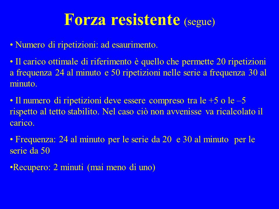 Forza resistente (segue)