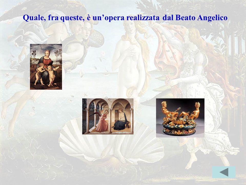 beatoerr Quale, fra queste, è un'opera realizzata dal Beato Angelico