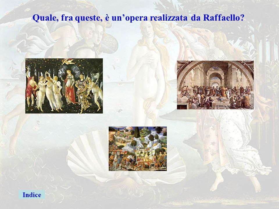 raffaello Quale, fra queste, è un'opera realizzata da Raffaello