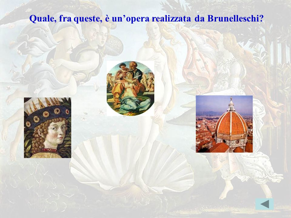 Brunelleschierr Quale, fra queste, è un'opera realizzata da Brunelleschi