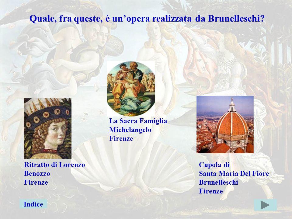 Brunelleschigiusta Quale, fra queste, è un'opera realizzata da Brunelleschi La Sacra Famiglia. Michelangelo.