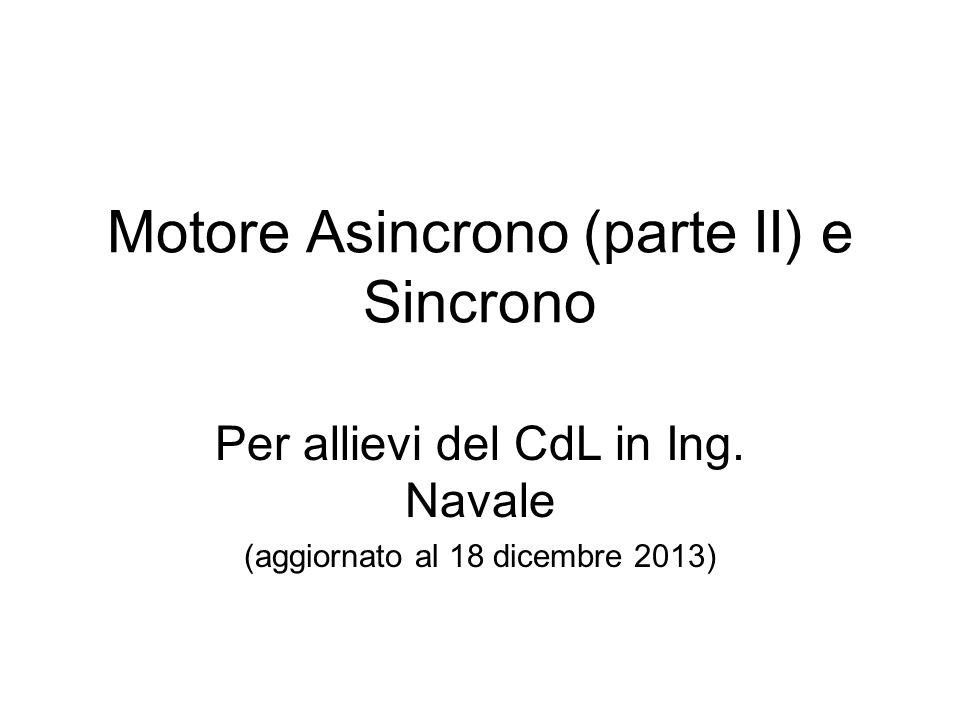 Motore Asincrono (parte II) e Sincrono