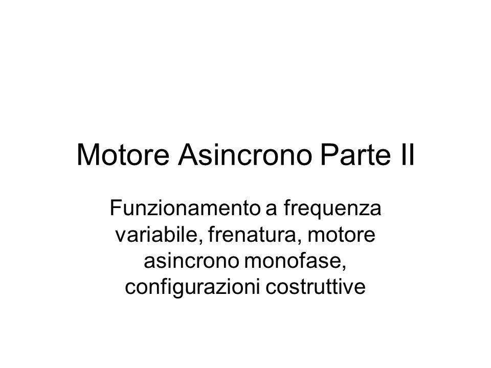 Motore Asincrono Parte II