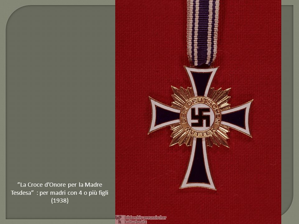 La Croce d'Onore per la Madre Tesdesa : per madri con 4 o più figli (1938)