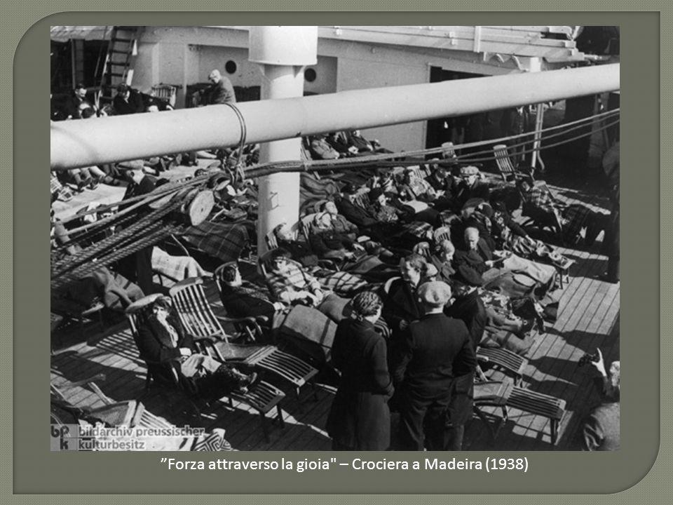 Forza attraverso la gioia – Crociera a Madeira (1938)