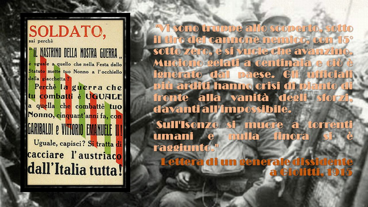 Vi sono truppe allo scoperto, sotto il tiro del cannone nemico, con 15° sotto zero, e si vuole che avanzino. Muoiono gelati a centinaia e ciò è ignorato dal paese. Gli ufficiali più arditi hanno crisi di pianto di fronte alla vanità degli sforzi, davanti all impossibile.