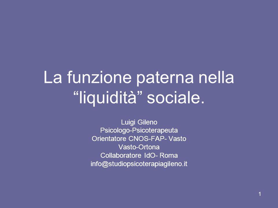 La funzione paterna nella liquidità sociale.