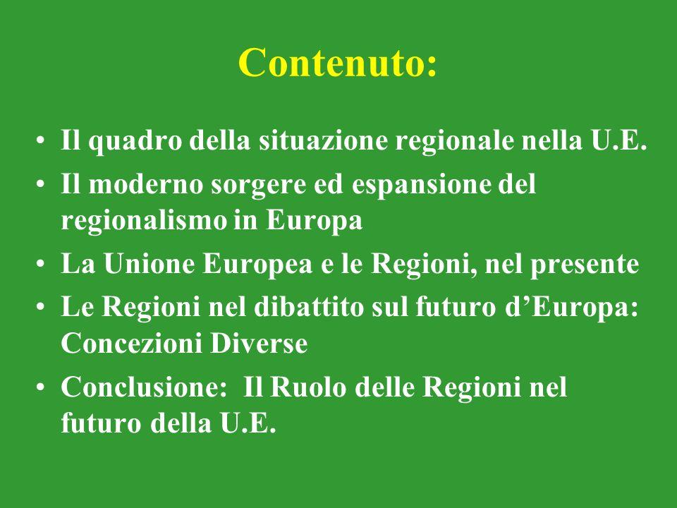 Contenuto: Il quadro della situazione regionale nella U.E.