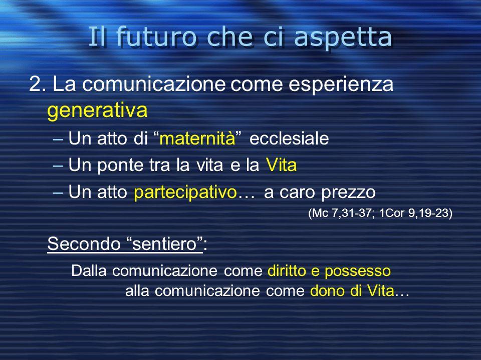Il futuro che ci aspetta