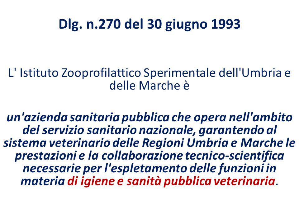 L Istituto Zooprofilattico Sperimentale dell Umbria e delle Marche è