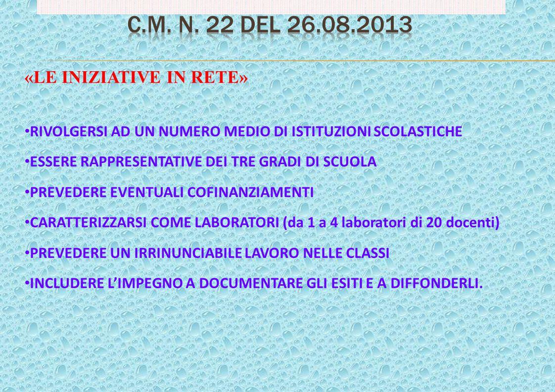 C.M. n. 22 del 26.08.2013 «LE INIZIATIVE IN RETE»