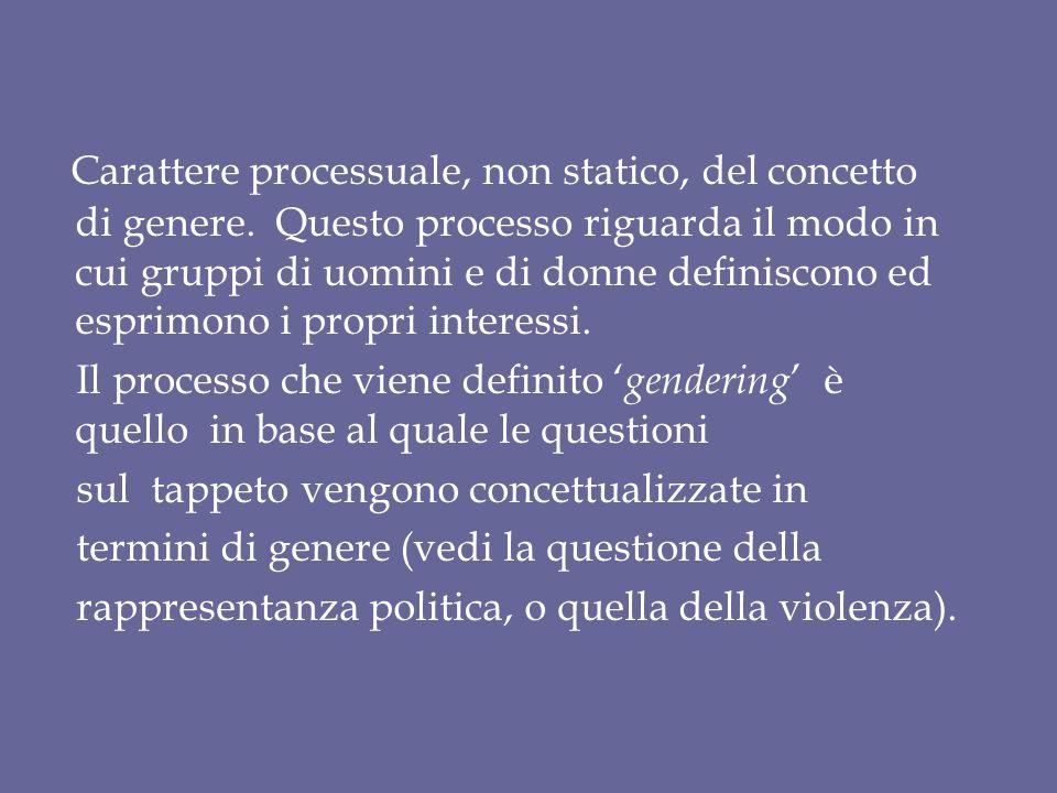 Carattere processuale, non statico, del concetto di genere