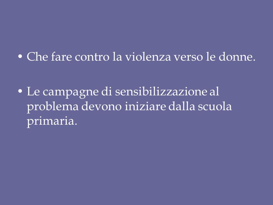 Che fare contro la violenza verso le donne.