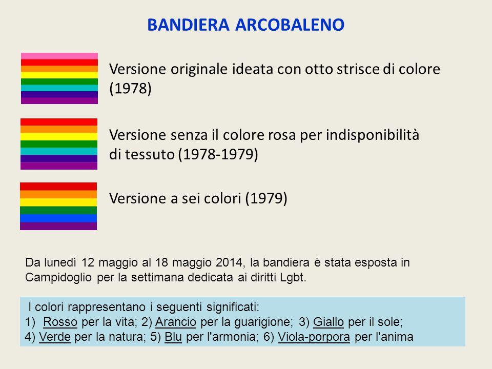 BANDIERA ARCOBALENO Versione originale ideata con otto strisce di colore (1978)