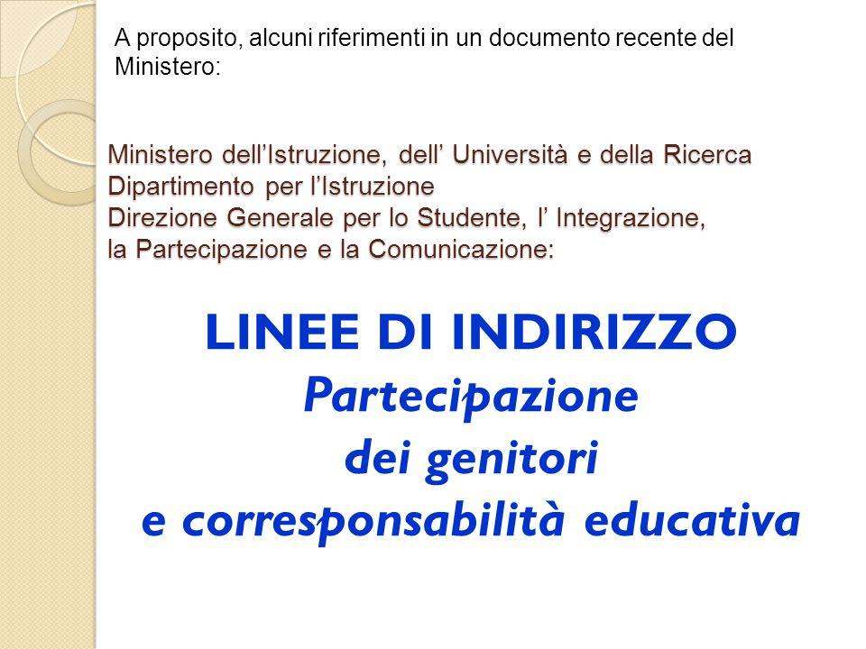 LINEE DI INDIRIZZO Partecipazione e corresponsabilità educativa
