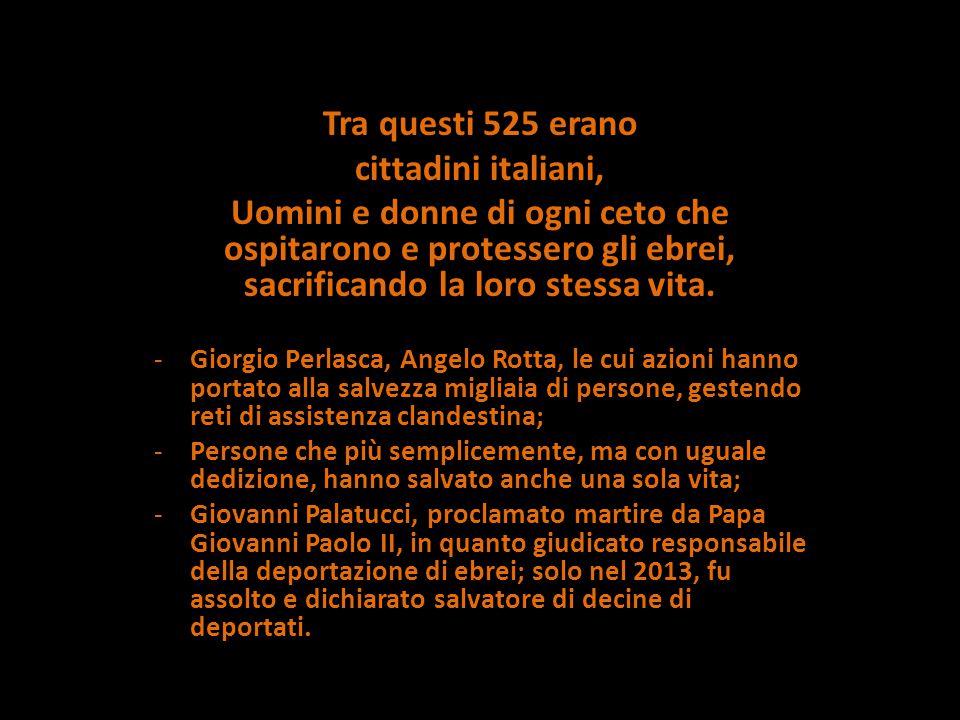 Tra questi 525 erano cittadini italiani,