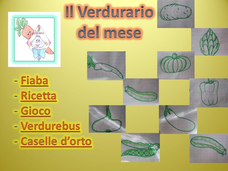 Il Verdurario del mese Fiaba Ricetta Gioco Verdurebus Caselle d'orto