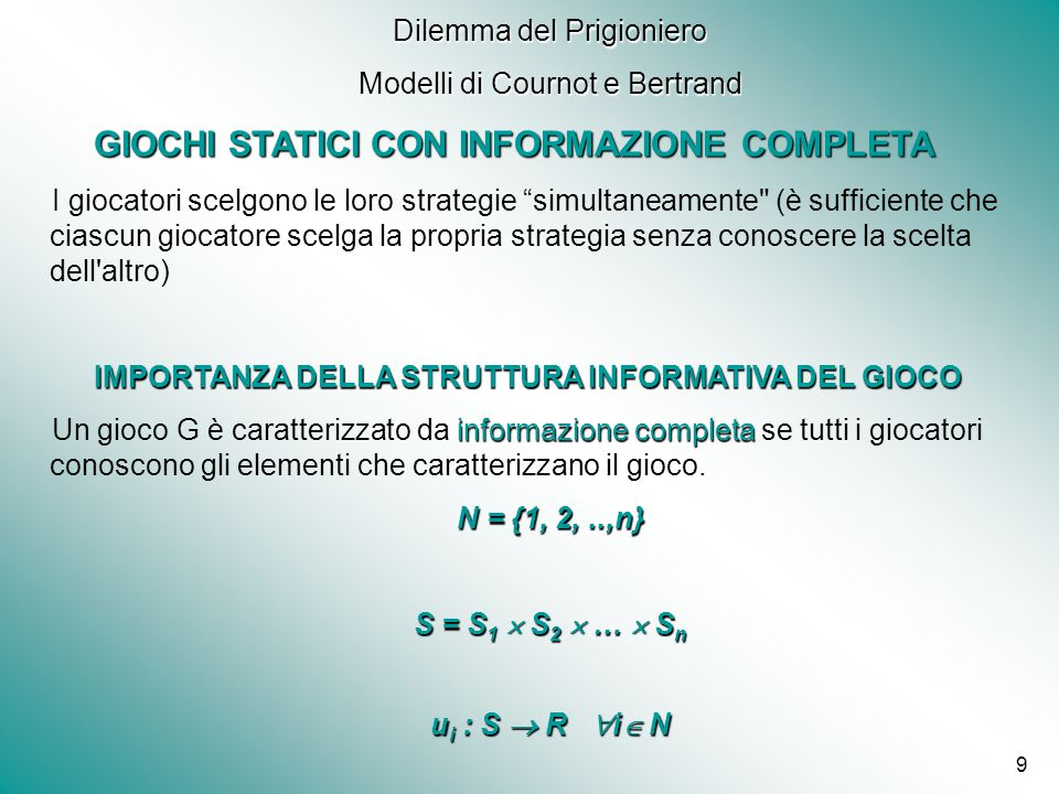 GIOCHI STATICI CON INFORMAZIONE COMPLETA