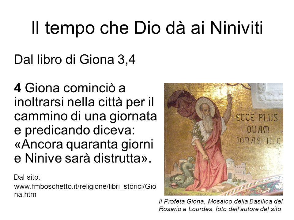Il tempo che Dio dà ai Niniviti