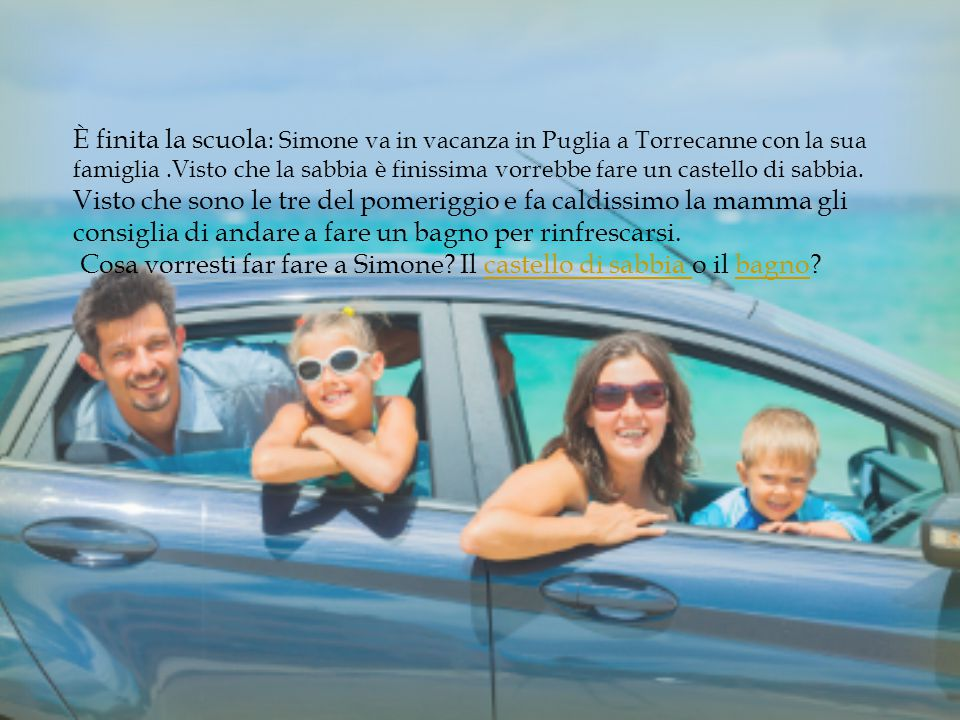 È finita la scuola: Simone va in vacanza in Puglia a Torrecanne con la sua famiglia .Visto che la sabbia è finissima vorrebbe fare un castello di sabbia.