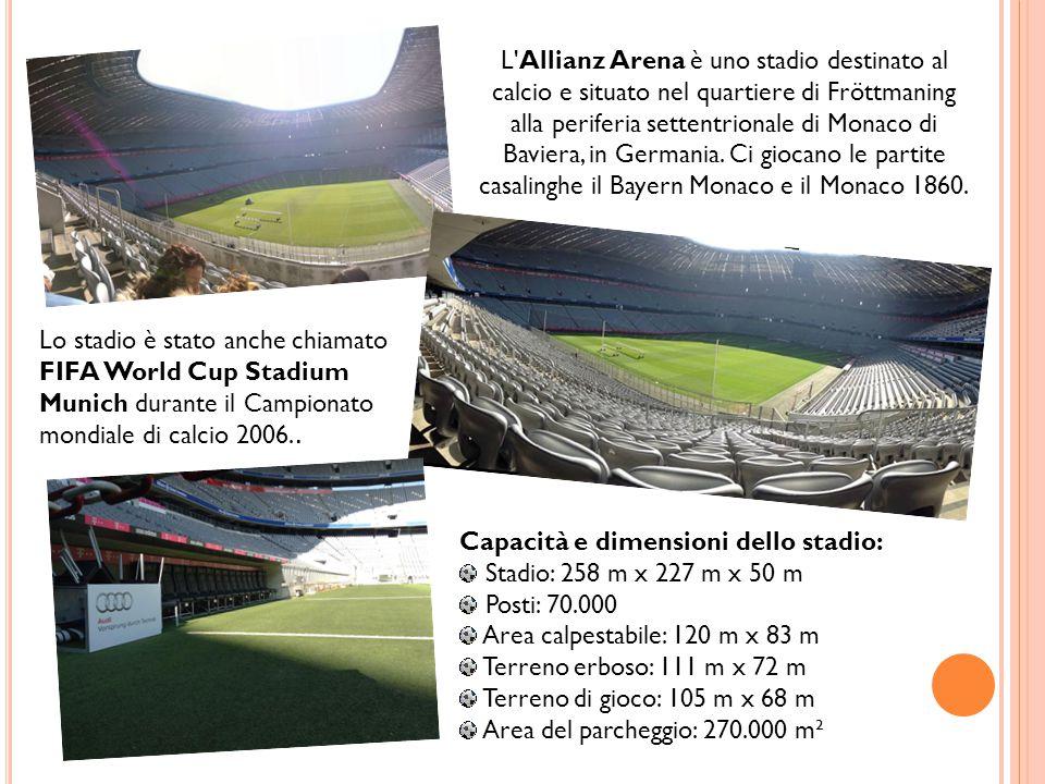 L Allianz Arena è uno stadio destinato al calcio e situato nel quartiere di Fröttmaning alla periferia settentrionale di Monaco di Baviera, in Germania. Ci giocano le partite casalinghe il Bayern Monaco e il Monaco 1860.