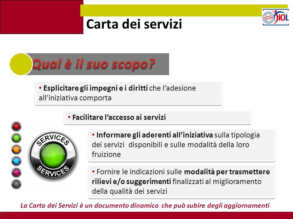 Carta dei servizi Qual è il suo scopo
