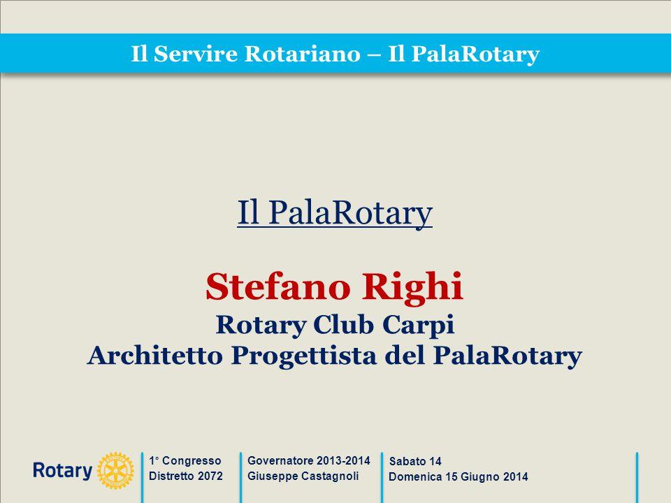 Il Servire Rotariano – Il PalaRotary