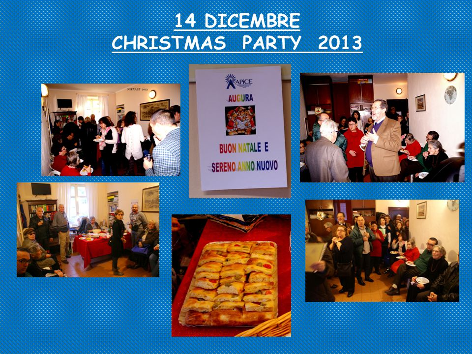14 DICEMBRE CHRISTMAS PARTY 2013