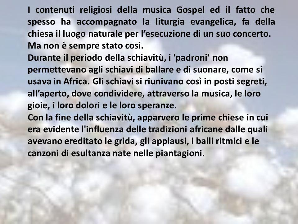 I contenuti religiosi della musica Gospel ed il fatto che spesso ha accompagnato la liturgia evangelica, fa della chiesa il luogo naturale per l'esecuzione di un suo concerto.